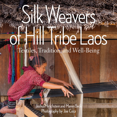 Silk Weavers of Hill Tribe Laos Textiles